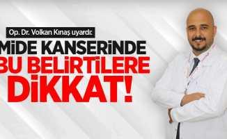 Op. Dr. Volkan Kınaş uyardı: Mide kanserinde bu belirtilere dikkat!