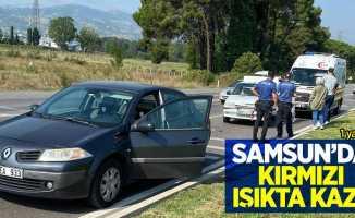 Samsun'da kırmızı ışıkta kaza