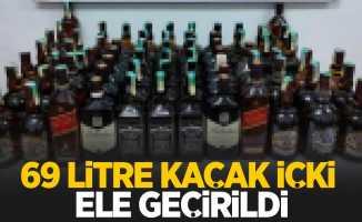 69 litre kaçak içki ele geçirildi