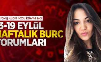 Kübra Tozlu'dan 13-19 Eylül haftalık burç yorumları