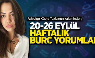 Kübra Tozlu'dan 20-26 Eylül haftalık burç yorumları