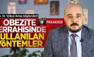 Op. Dr. Volkan Kınaş bilgilendirdi: Obezite cerrahisinde kullanılan yöntemler