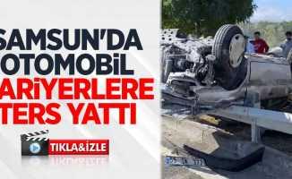 Samsun'da otomobil bariyerlere ters yattı