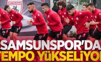 Samsunspor'da tempo yükseliyor