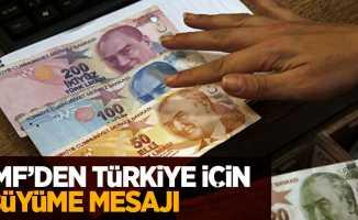 IMF'den Türkiye için büyüme mesajı
