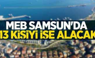 MEB Samsun'da 113 kişiyi işe alacak! İşte detaylar...