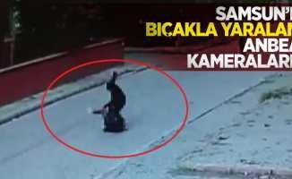 Samsun'da bıçakla yaralama anbean kameralarda