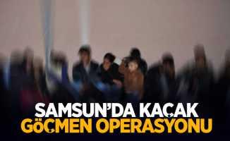 Samsun'da kaçak göçmen operasyonu