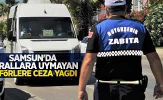 Samsun'da kurallara uymayan şoförlere ceza yağdı