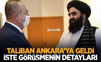 Taliban Ankara'ya geldi işte görüşmenin detayları