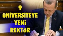 9 Üniversiteye Yeni Rektör