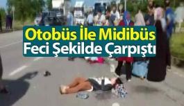 Otobüs İle Midibüs Çarpıştı: Yaralılar Var