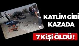 Feci Kazada 7 Kişi Öldü !