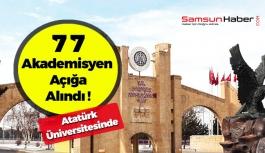Atatürk Üniversitesinde 77 Akademisyen Açığa Alındı !