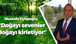 Samsun'da Doğayı Sevenler Doğayı Kirletiyor