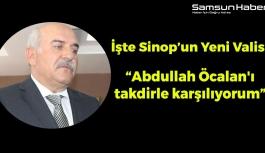 Sinop'un Yeni Valisi Öcalan'ı Takdir Ediyormuş