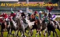 At Yarışları Samsun'a Gelecek