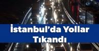 İstanbul'da Etkili Olan Kar Yağışı Trafiği Vurdu