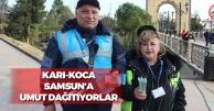 Karı-Koca Samsun'a Umut Dağıtıyorlar