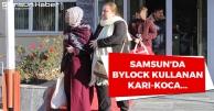 Samsun'da ByLock Kullanan Karı Koca...