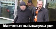 Samsun'da Öğretmenler Hakim Karşısına Çıktı