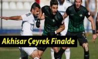 Akhisar Çeyrek Finalde