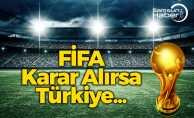 Türkiye'nin Dünya Kupası'na Katılması…