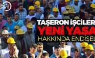 Taşeron İşçileri Yeni Yasa Taslağını Endişeli Şekilde Bekliyor