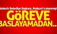 Akdeniz Belediye Başkanı ve Kaymakamı Samsun'a gelemedi