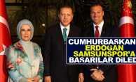 Cumhurbaşkanı Erdoğan  Samsunspor'a başarılar diledi