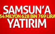 Samsun'a 34 milyon lira yatırım