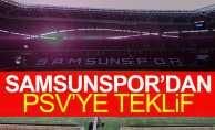 Samsunspor'dan PSV'ye teklif