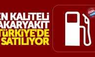 En kaliteli akaryakıt Türkiye'de satılıyor