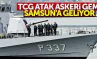 TCG ATAK Askeri Gemi Samsun'a geliyor