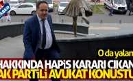 Hakkında hapis kararı çıkan AK Partili başkan konuştu