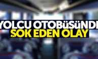 Samsun'da yolcu otobüsünde şok olay