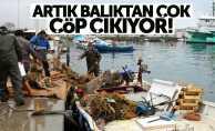 Samsun'da balıkçılar balık yerine çöp avladı
