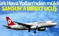 Türk Hava Yolları'ndan müjde! Samsun'a direkt uçuş
