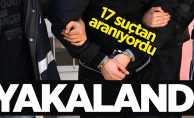 17 suçtan aranan Samsunlu şahıs yakalandı
