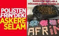 Türk polisinden Afrin'deki askere selam