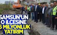 Samsun'un o ilçesine 15 milyon liralık yatırım