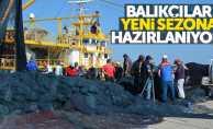 Balıkçılar yeni sezona hazırlanmaya başladı