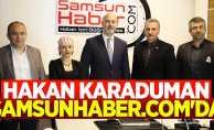 Hakan Karaduman Samsunhaber.com'da