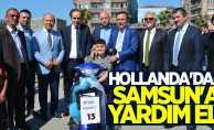 Hollanda'dan Samsun'a yardım eli