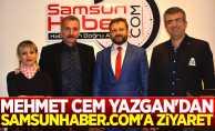 Mehmet Cem Yazgan'dan Samsunhaber.com'a ziyaret