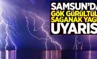 Samsun'da gök gürültülü sağanak yağış uyarısı