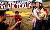 Samsun'da şaşırtıcı evlilik teklifi