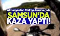 Türkiye turuna çıktı Samsun'da kaza yaptı