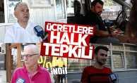 Samsun'daki ücretlere halk tepkili!