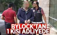 ByLock kullandığı iddiasıyla adliyeye sevk edildi